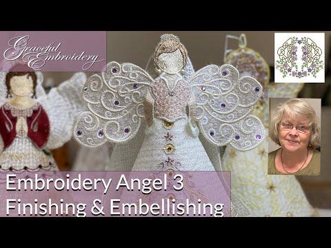 Embroidery Angel 3 Finishing and Embellishing the Angel