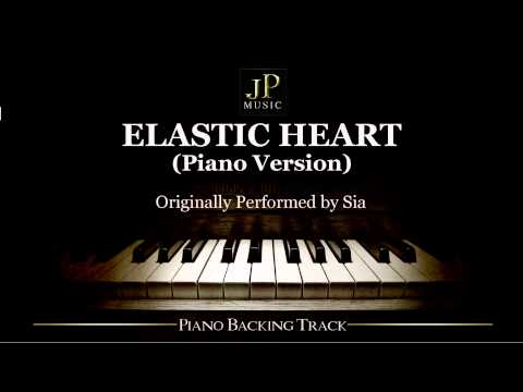 Elastic Heart (Piano Version) by Sia - Piano Accompaniment