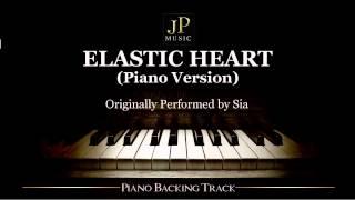 Elastic Heart (Piano Version) by Sia - Piano Accompaniment