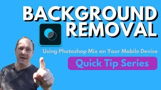 Background Removal using Photoshop Mix - Quick Tip #2