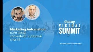 Marketing Automation - cum atragi, convertesti si pastrezi clientii - Alexandru Rada - InboxTARGET