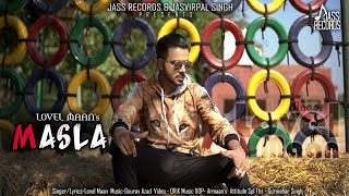 Masla | (Full HD) | Lovel Maan | New Punjabi Songs 2019 | Latest Punjabi Songs | Jass Records