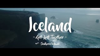 Iceland - Get Lost Together - Southern Iceland
