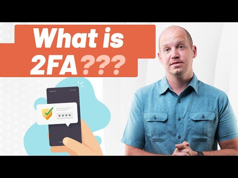 2-Factor Authentication | What Is It and How Do You Use 2 Factor Authentication?