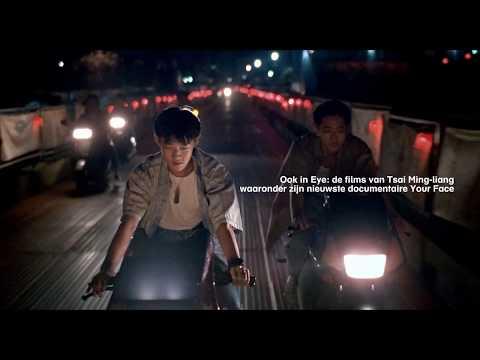 Tsai Ming-liang trailer - Vanaf 10 januari 2019 in Eye Filmmuseum