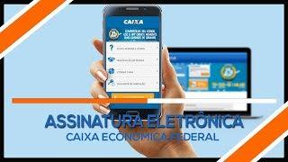 Como criar assinatura eletrônica na caixa econômica federal