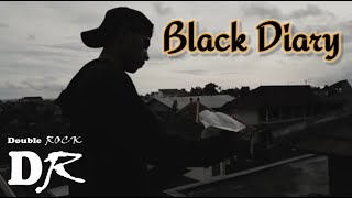 Black Diary - Double Rock (Official Music Video)