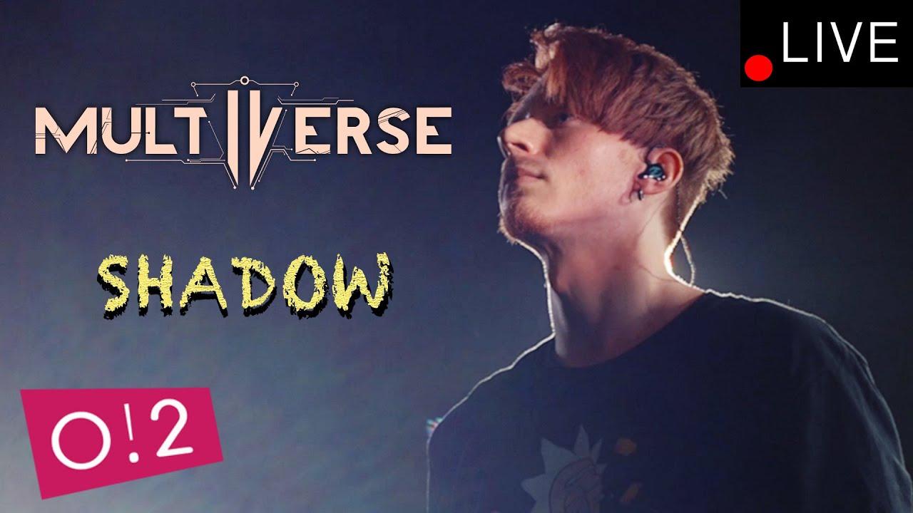 "Multiverse - Shadow - ""Тень"" (LIVE)"