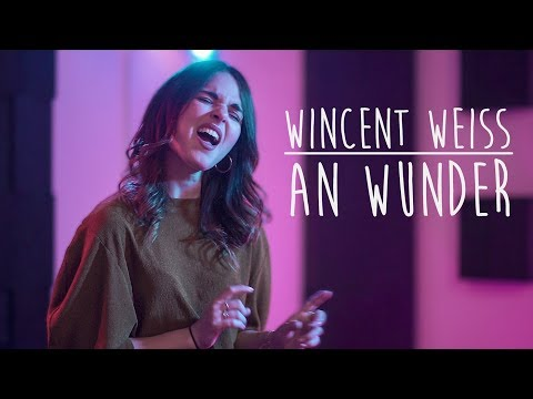 Wincent Weiss - An Wunder | Tina Naderer & Sam Masghati Cover