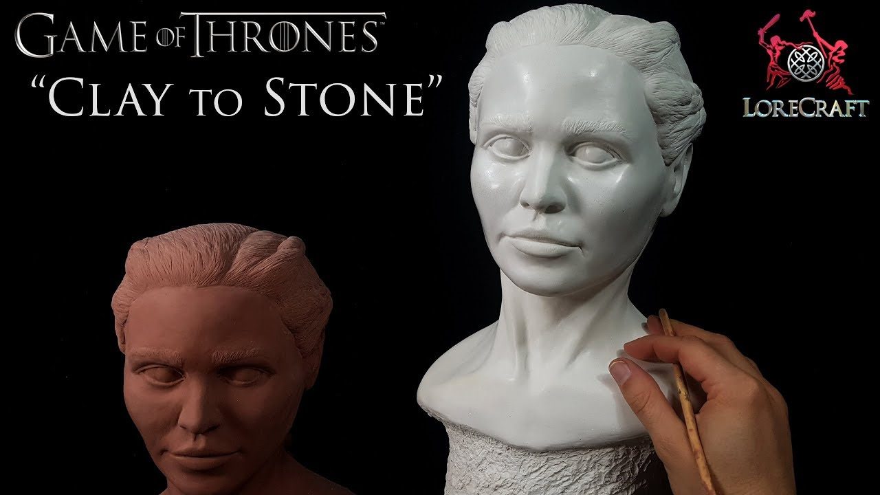 Sculpting Daenerys Targaryen -  Game of Thrones - Clay to Stone