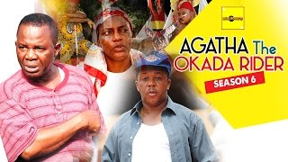 Agatha The Okada Rider 6 {Full Movie} - 2015 Latest Nigerian Nollywood Movies