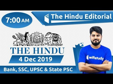 7:00 AM - The Hindu Editorial Analysis by Vishal Sir | 4 Dec 2019 | Bank, SSC, UPSC & State PSC