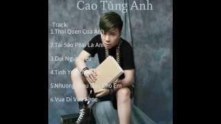 Video Liên Khúc Remix Như Một Thói Quen - Cao Tùng Anh 2015 download MP3, MP4, WEBM, AVI, FLV April 2018
