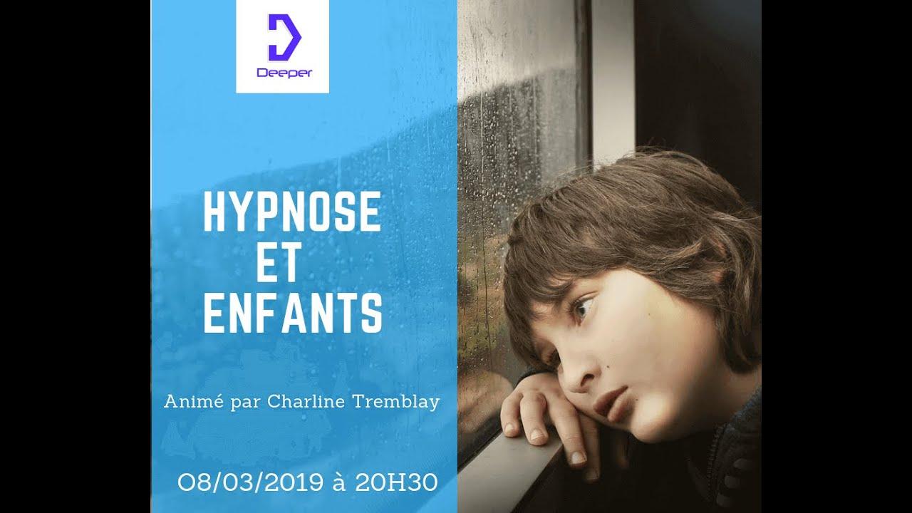 "Conférence "" Hypnose et enfants ""  Deeper par Charline Tremblay"
