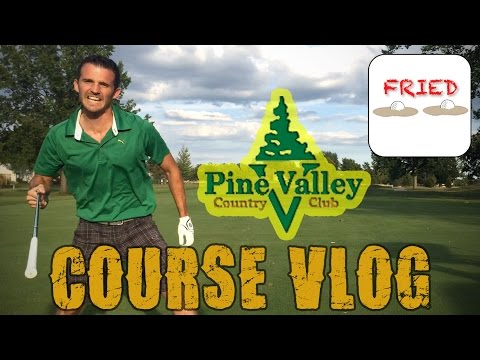 Pine Valley CC (Indiana) Course Vlog