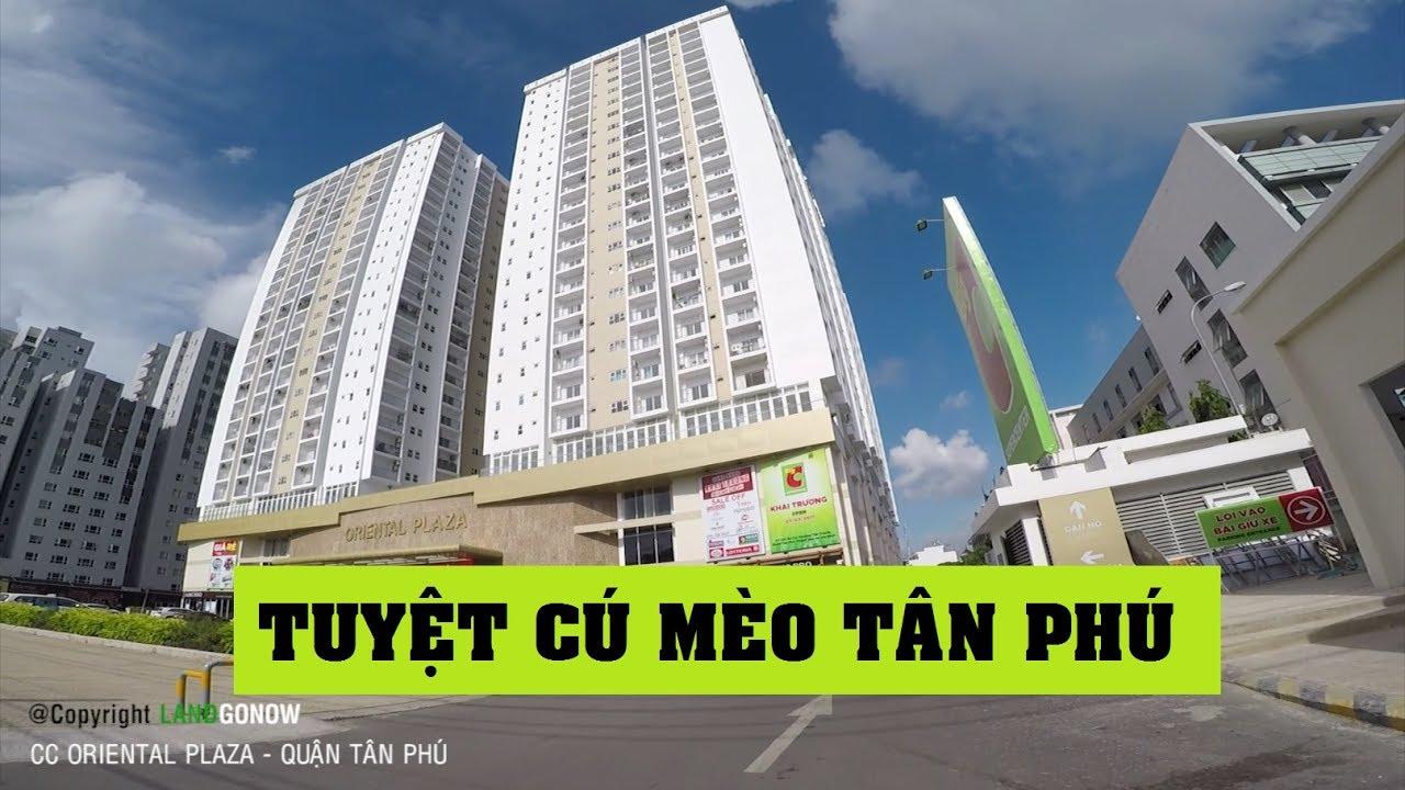 Chung cư Oriental Plaza, Âu Cơ, Tân Thành, Quận Tân Phú – Land Go Now ✔