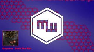 Meywenz - Start The Riot