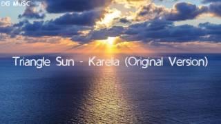 Triangle Sun - Karelia (Original Version)