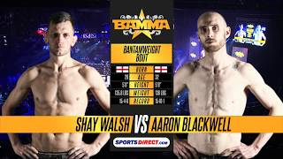 BAMMA 29: Shay Walsh vs Aaron Blackwell