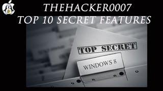 Top 10 Secret Features in Windows 8