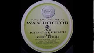 "WAX DOCTOR   ""THE RISE""   METALHEADZ 005 (1994)"