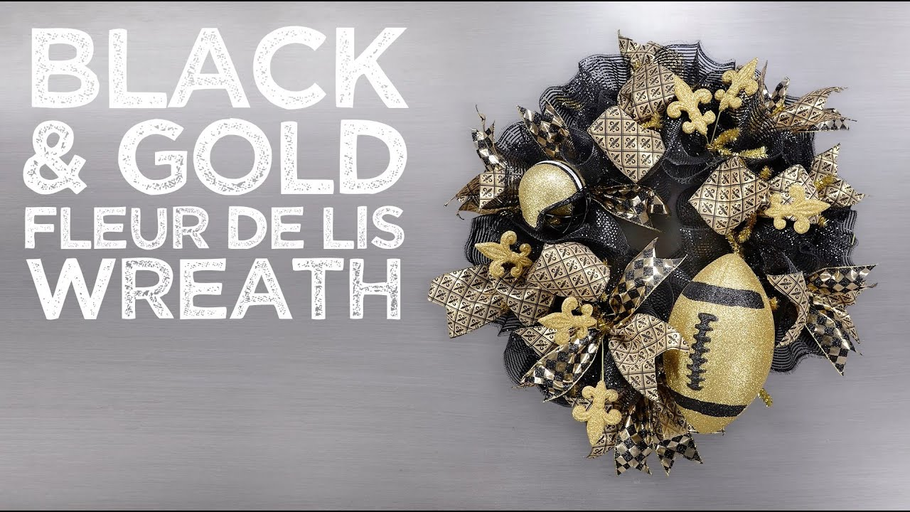 Black & Gold Fleur De Lis Wreath - YouTube