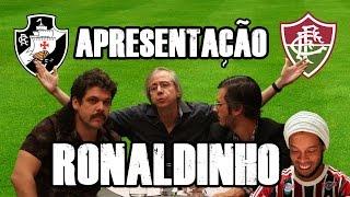 FALHA DE COBERTURA #87: Apresentação Ronaldinho