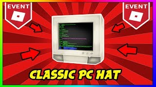 ROBLOX: HOW TO GET CLASSIC PC HAT! | ROBLOX CREATOR CHALLENGE 2018 HOW TO GET ALL THE HATS