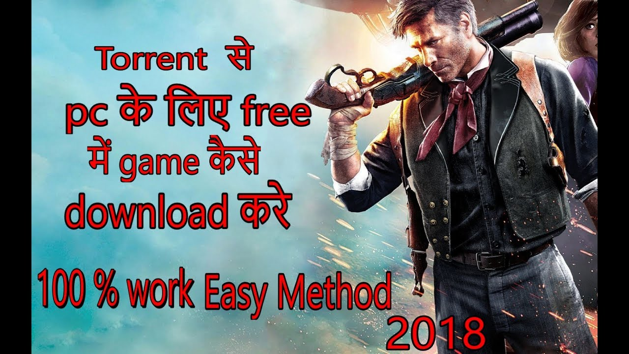 How to Download New Pc game for free by Torrent in Hindi ...
