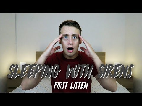 Listening to SLEEPING WITH SIRENS for the FIRST TIME | Reaction