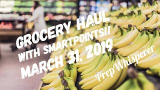 Walmart WW Grocery Haul - Weight Watchers with SmartPoints!!