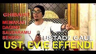 Ust  Evie Effendi - Mengerikan! Dosa Perbuatan Gosip/Ghibah