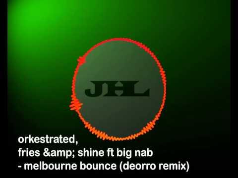 Orkestrated, fries & shine ft big nab-Melbourne Bounce-[JAHUEL Music]