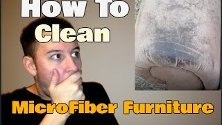 How To Clean Microfiber Furniture | Stain Removal Hack | Clean With Confidence