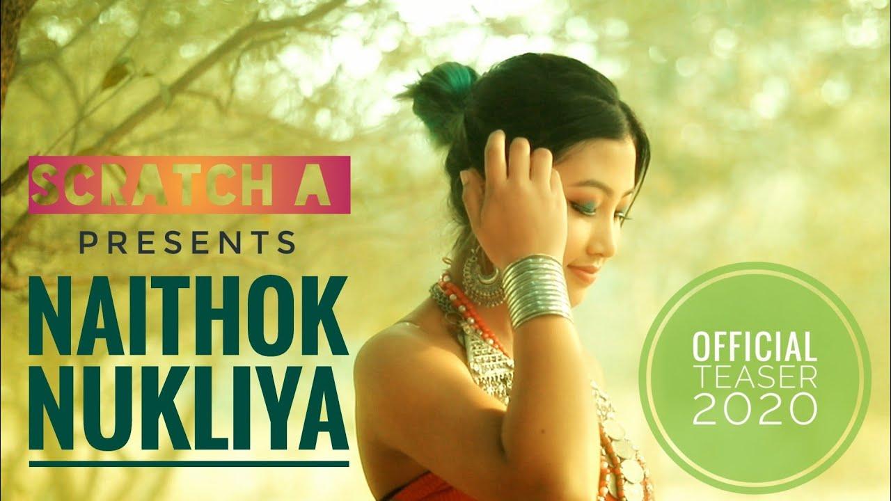 NAITHOK NUKLIYA || SCRATCH A ft. Ziya Debbarma || Official teaser 2020 ||Kokborok New video