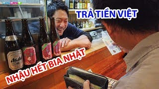 Đi Nhậu ở Nhật trả tiền Việt và cái kết
