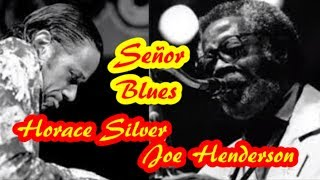 █▌ Horace Silver & Joe Henderson - Señor Blues - Umbria Jazz (Italy) 1994