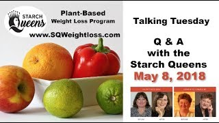 Talking Tuesday Q & A with the Starch Queens - May 8, 2018