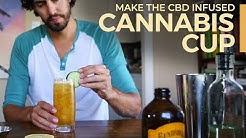 How to make the BANNED Cannabis Cup, a CBD infused cocktail