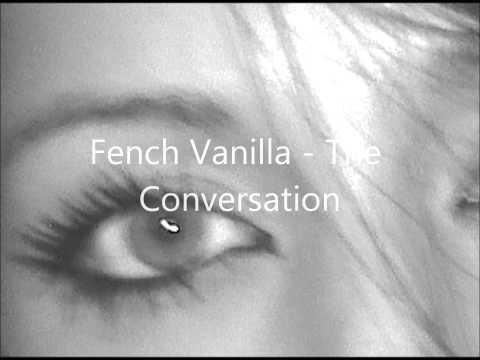 French Vanilla 'The Conversation'