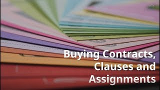 Buying Contracts, Clauses and Assigments