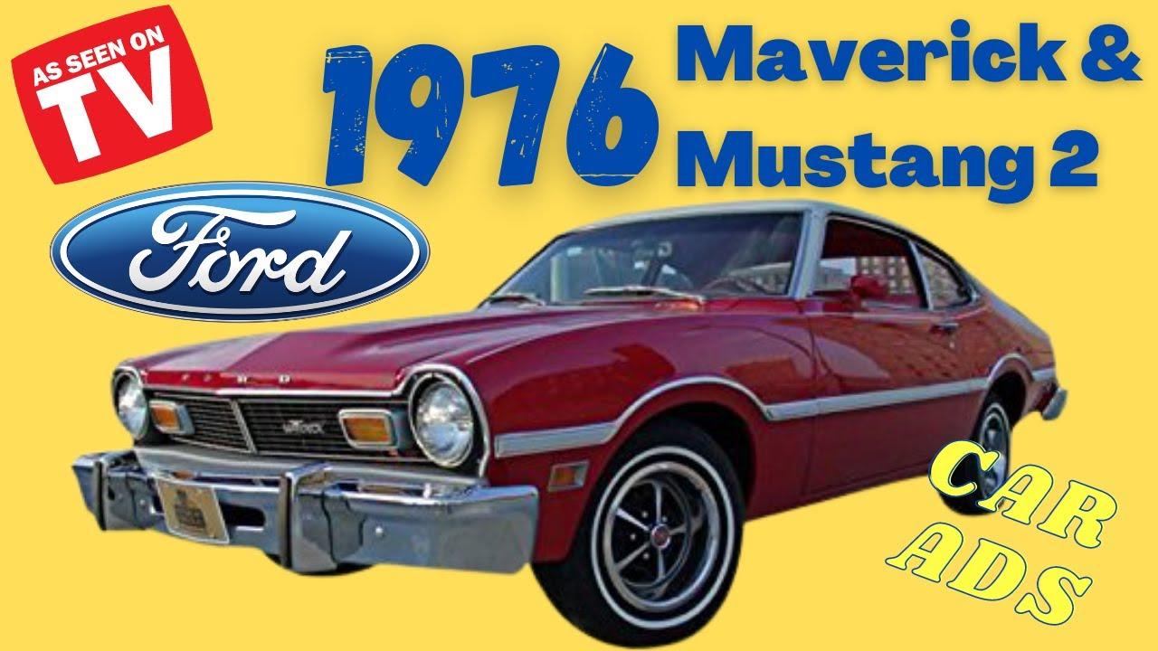 1976 Ford Mavericks & Mustang 2 Car Commercials