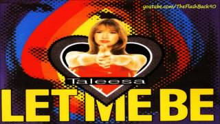 Taleesa - Let Me Be (Club Mix)