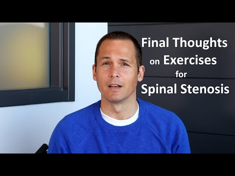 Final Thoughts on Exercises for Spinal Stenosis