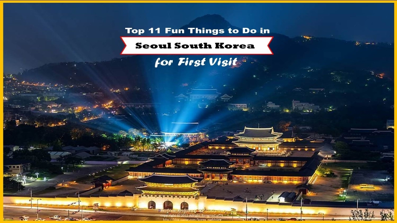 Top 11 Fun Things to Do in Seoul South Korea for First Visit - Watch NOW - YouTube