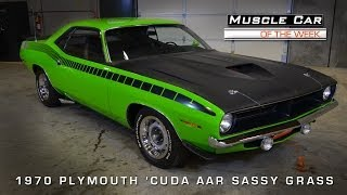 Muscle Car Of The Week Video #50: 1970 Plymouth 'Cuda AAR Sassy Grass Green Video