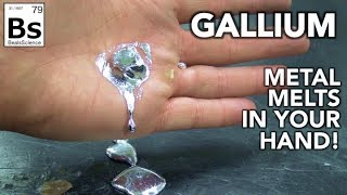 Gallium - Amazing Metal Melts in your Hand!