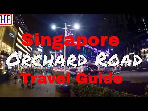 Singapore | Orchard Road | Travel Guide | Episode# 9