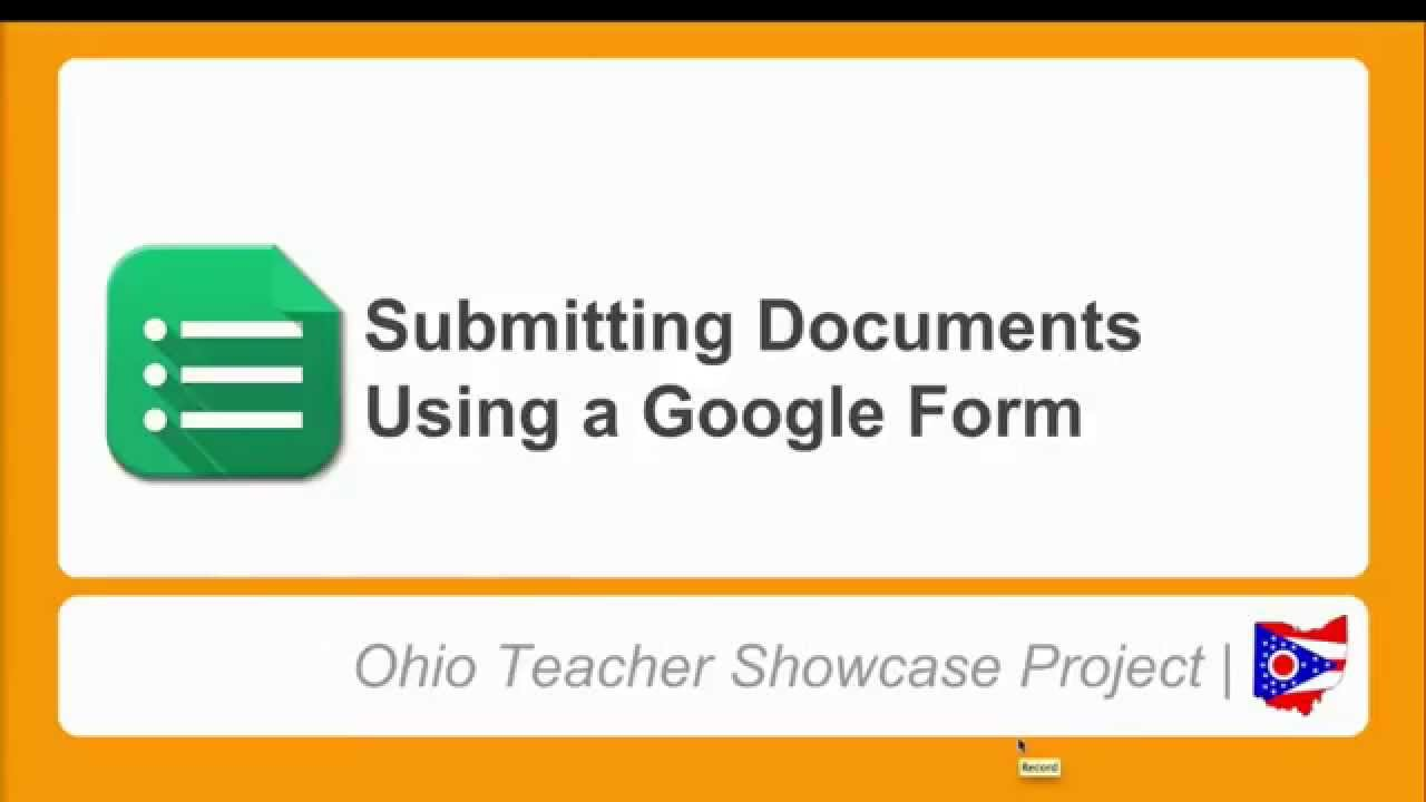 Submitting Documents Using a Google Form - Tutorial - YouTube
