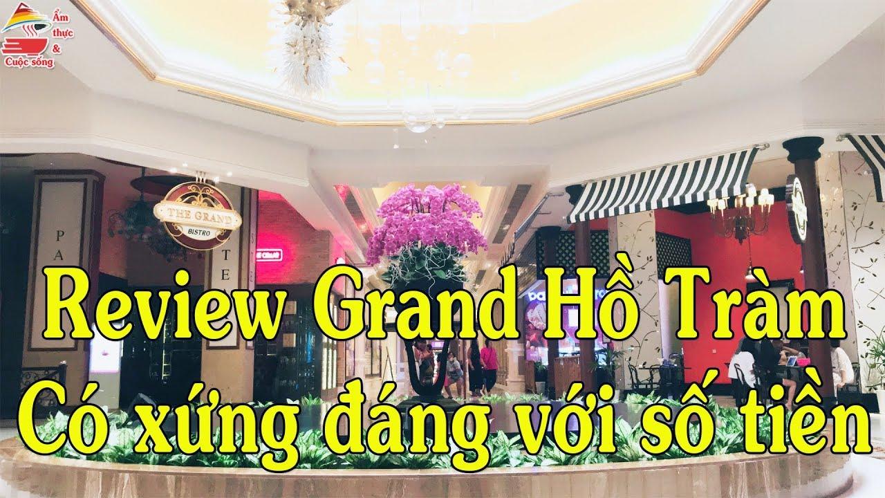 Review Grand Hồ Tràm   Có gì ở Grand Hồ Tràm   Ẩm thực & Cuộc sống